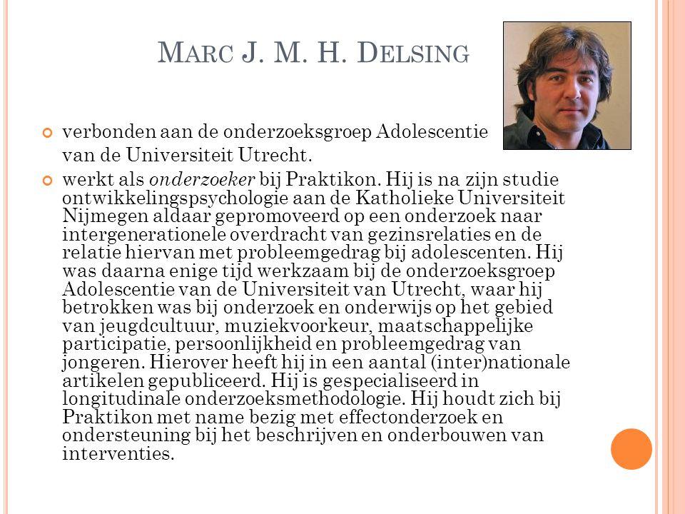Marc J. M. H. Delsing verbonden aan de onderzoeksgroep Adolescentie