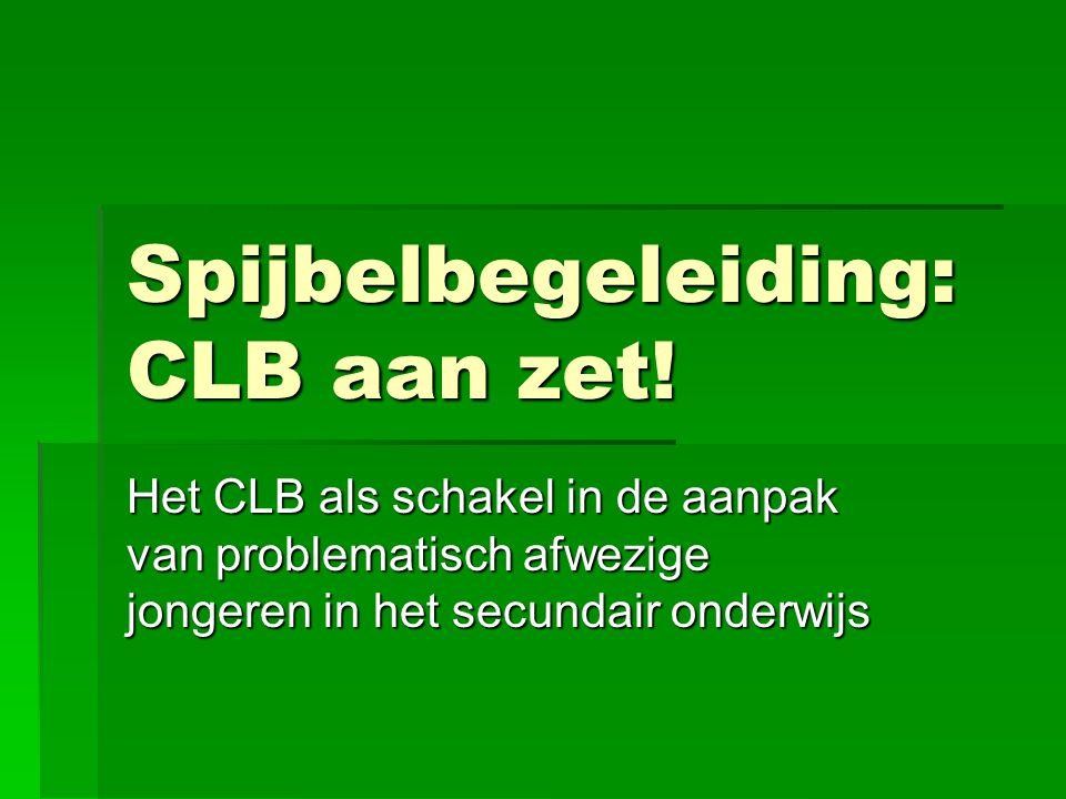 Spijbelbegeleiding: CLB aan zet!