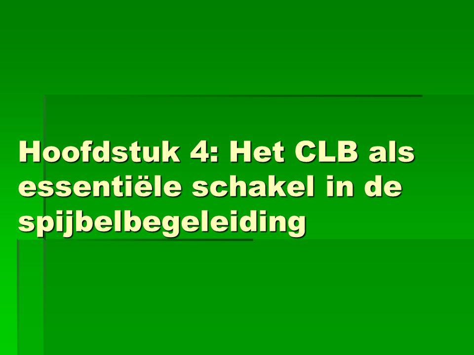 Hoofdstuk 4: Het CLB als essentiële schakel in de spijbelbegeleiding