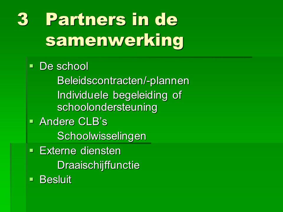 3 Partners in de samenwerking