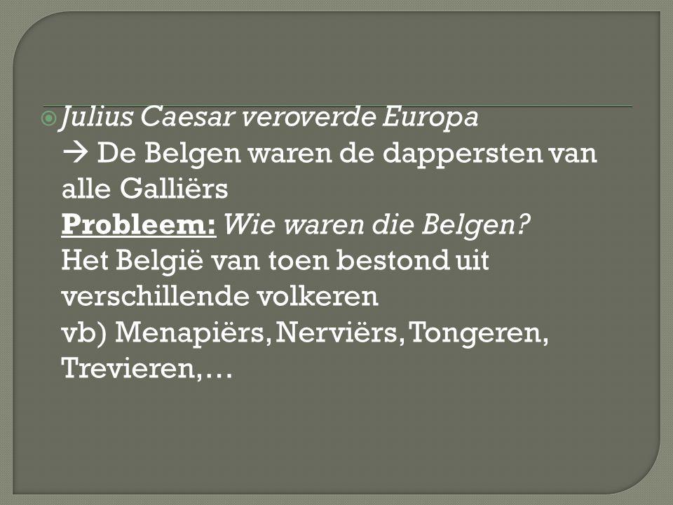 Julius Caesar veroverde Europa