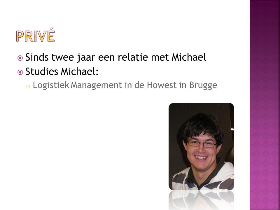 privé Sinds twee jaar een relatie met Michael Studies Michael: