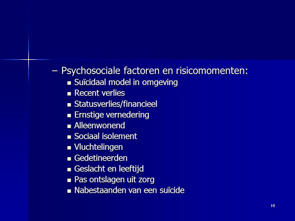 Psychosociale factoren en risicomomenten: