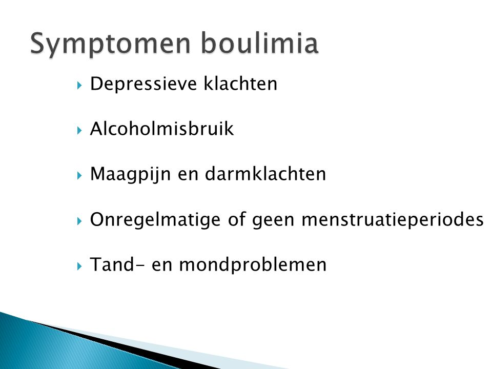 Symptomen boulimia Depressieve klachten Alcoholmisbruik