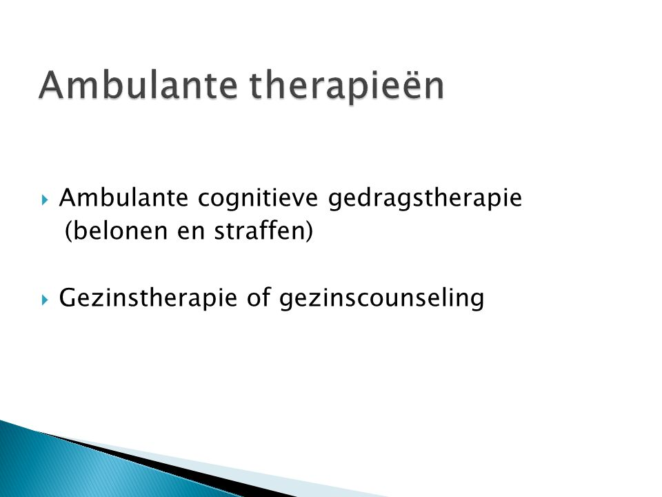 Ambulante therapieën Ambulante cognitieve gedragstherapie