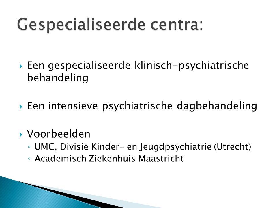 Gespecialiseerde centra: