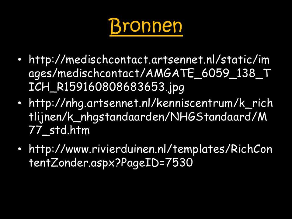 Bronnen http://medischcontact.artsennet.nl/static/im ages/medischcontact/AMGATE_6059_138_T ICH_R159160808683653.jpg.