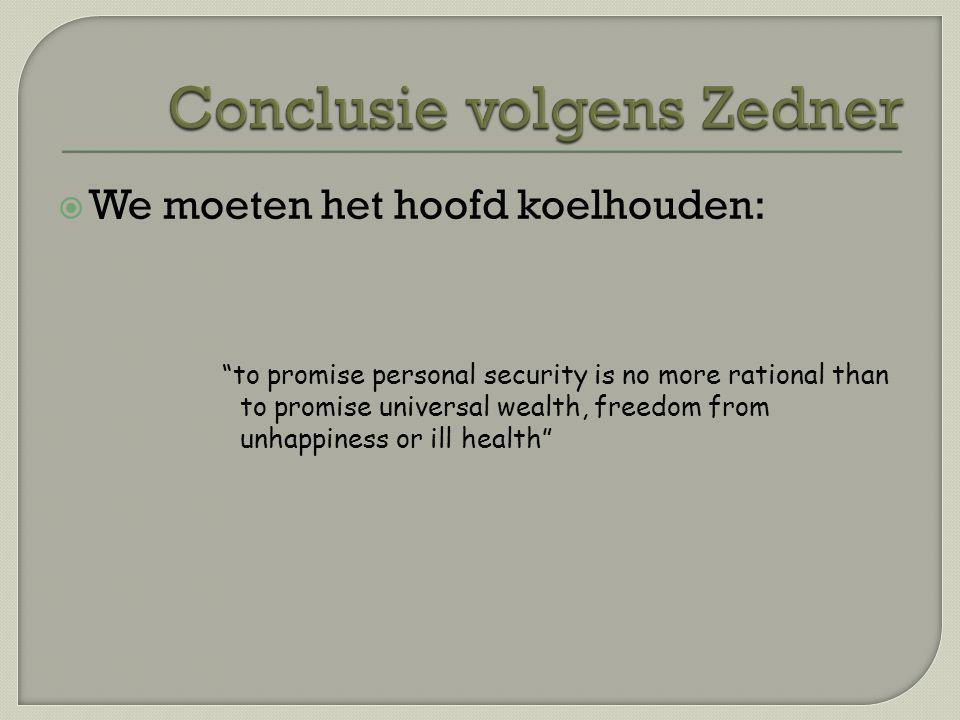 Conclusie volgens Zedner
