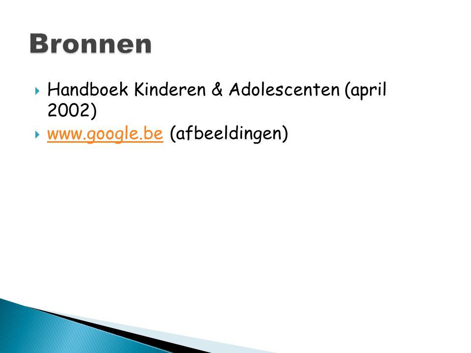 Bronnen Handboek Kinderen & Adolescenten (april 2002)