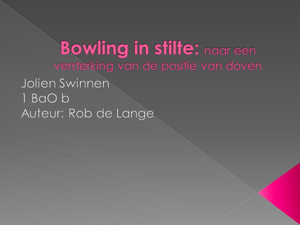 Bowling in stilte: naar een versterking van de positie van doven