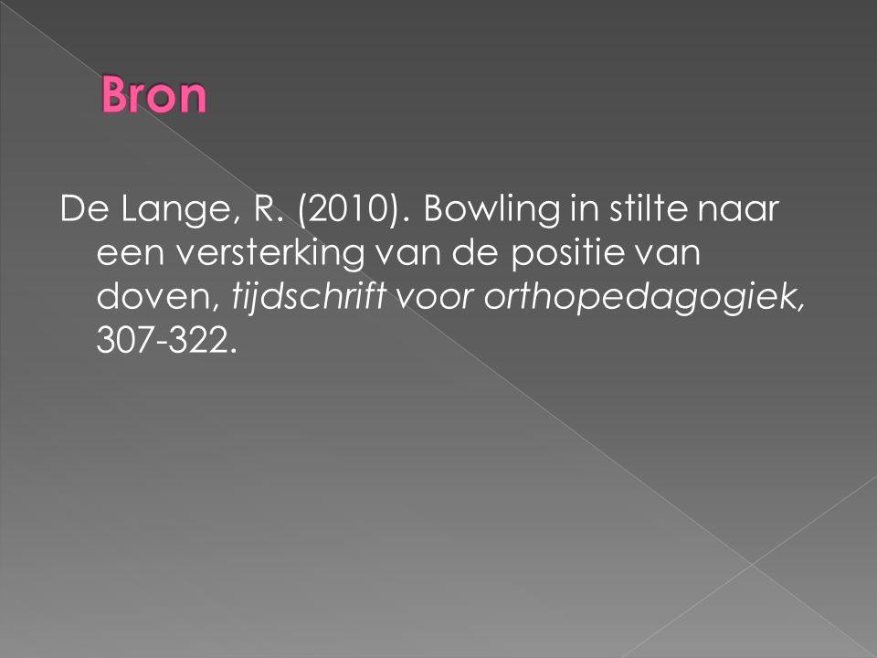 Bron De Lange, R. (2010).