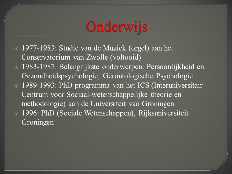 Onderwijs 1977-1983: Studie van de Muziek (orgel) aan het Conservatorium van Zwolle (voltooid)