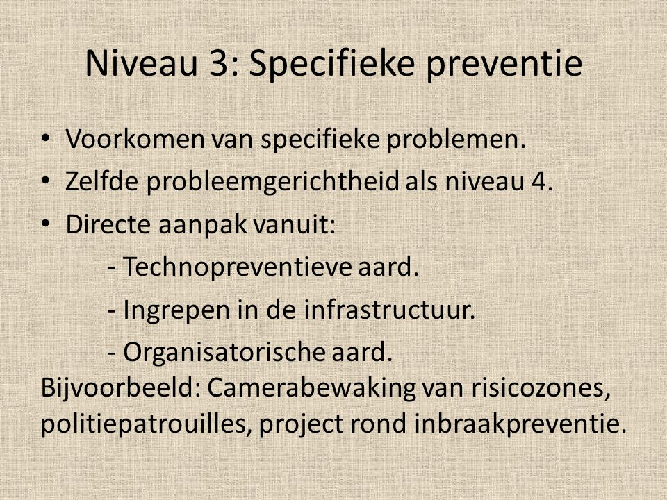 Niveau 3: Specifieke preventie