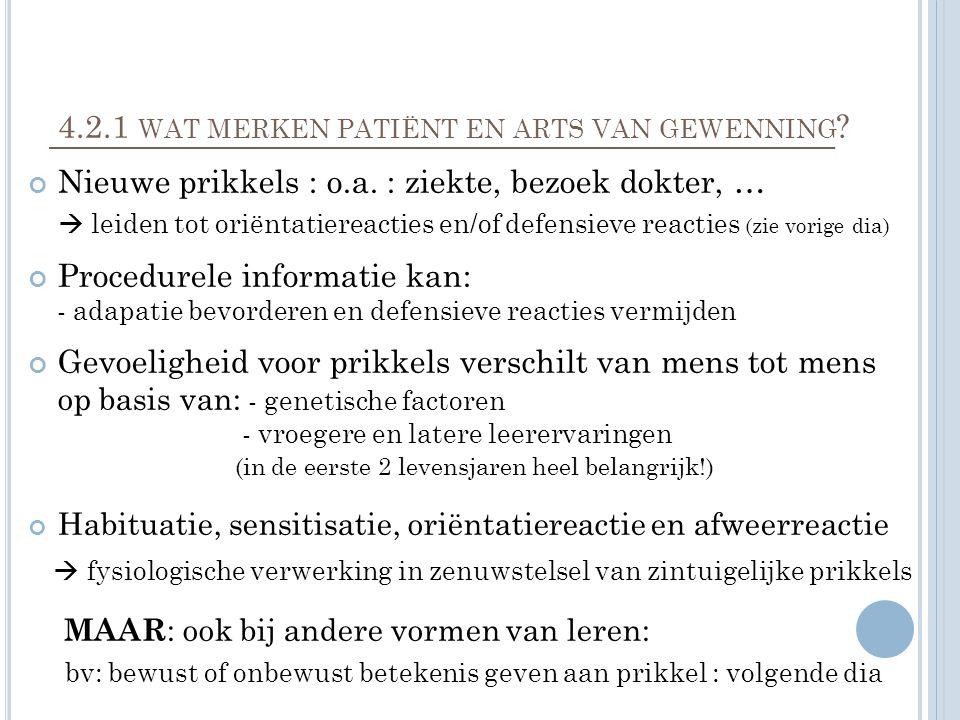 4.2.1 wat merken patiënt en arts van gewenning