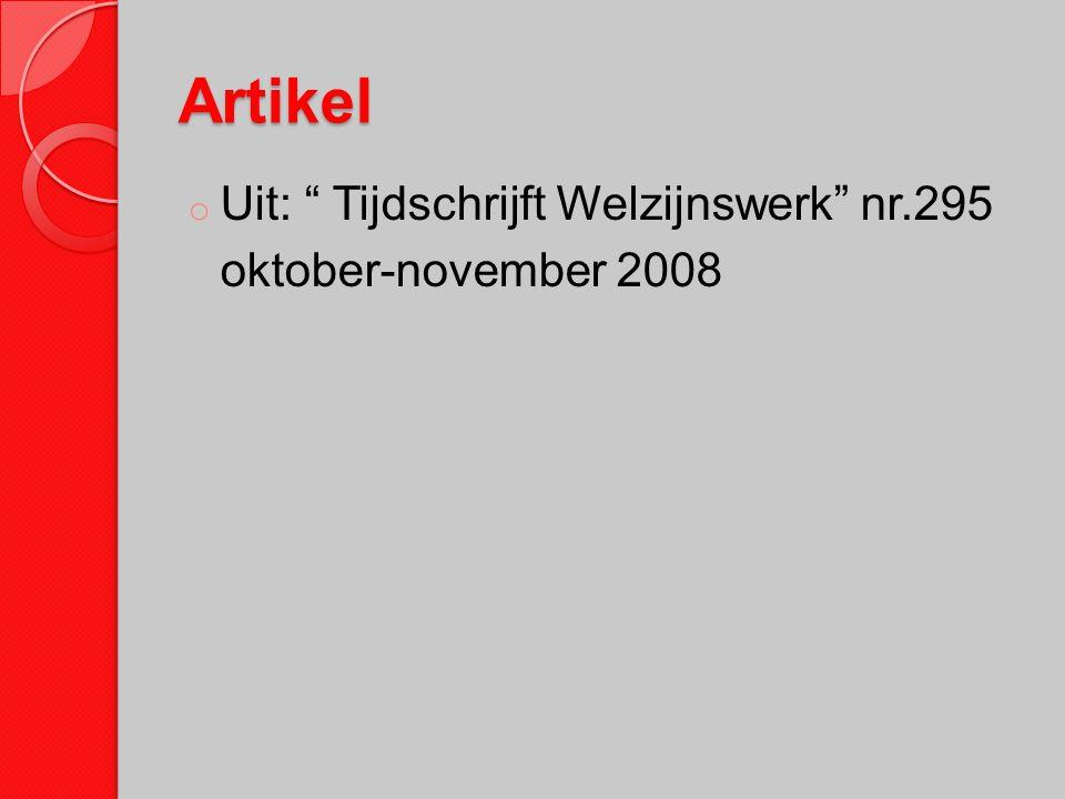 Artikel Uit: Tijdschrijft Welzijnswerk nr.295 oktober-november 2008