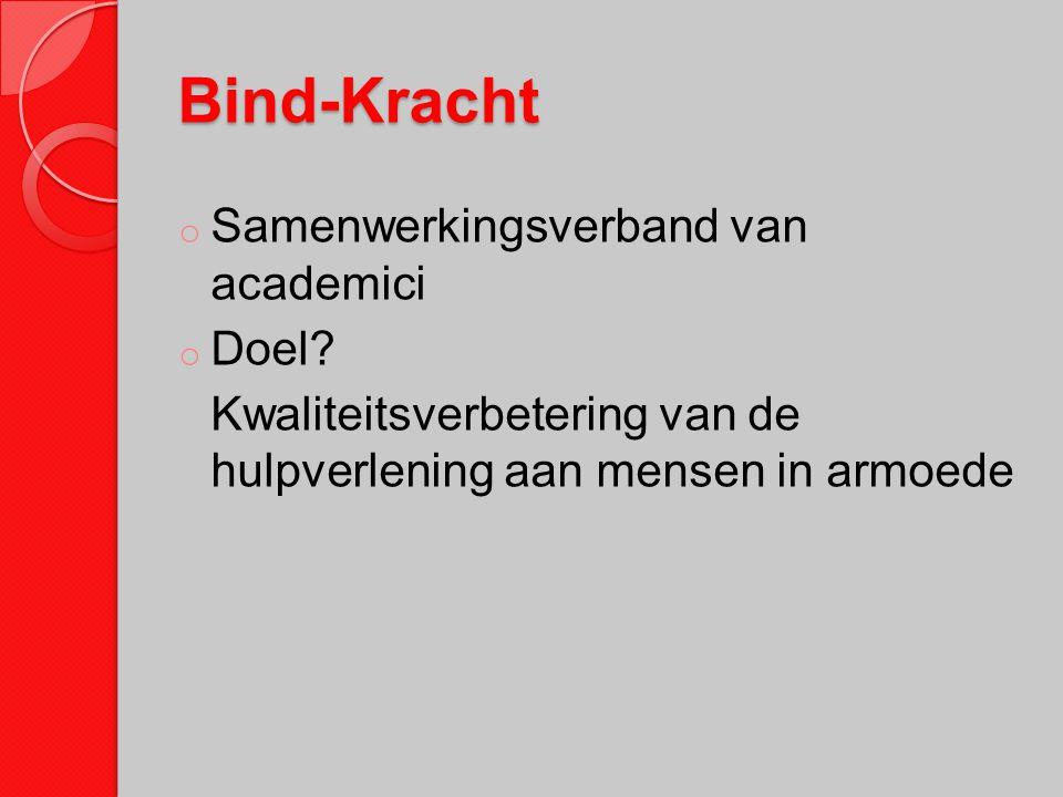Bind-Kracht Samenwerkingsverband van academici Doel