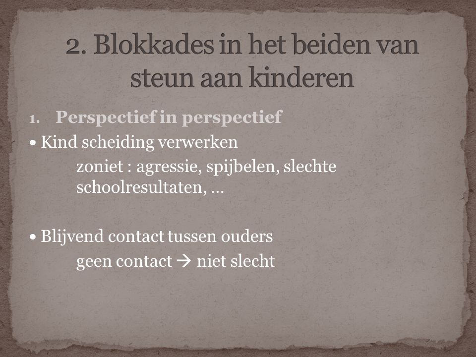 2. Blokkades in het beiden van steun aan kinderen