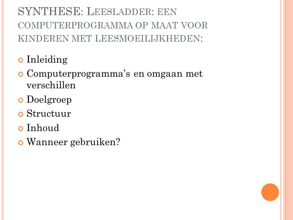 SYNTHESE: Leesladder: een computerprogramma op maat voor kinderen met leesmoeilijkheden: