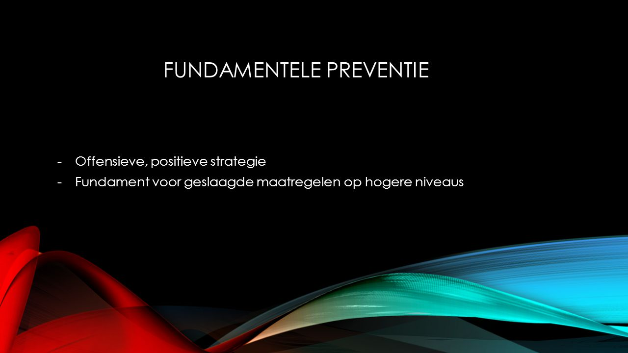 Fundamentele preventie