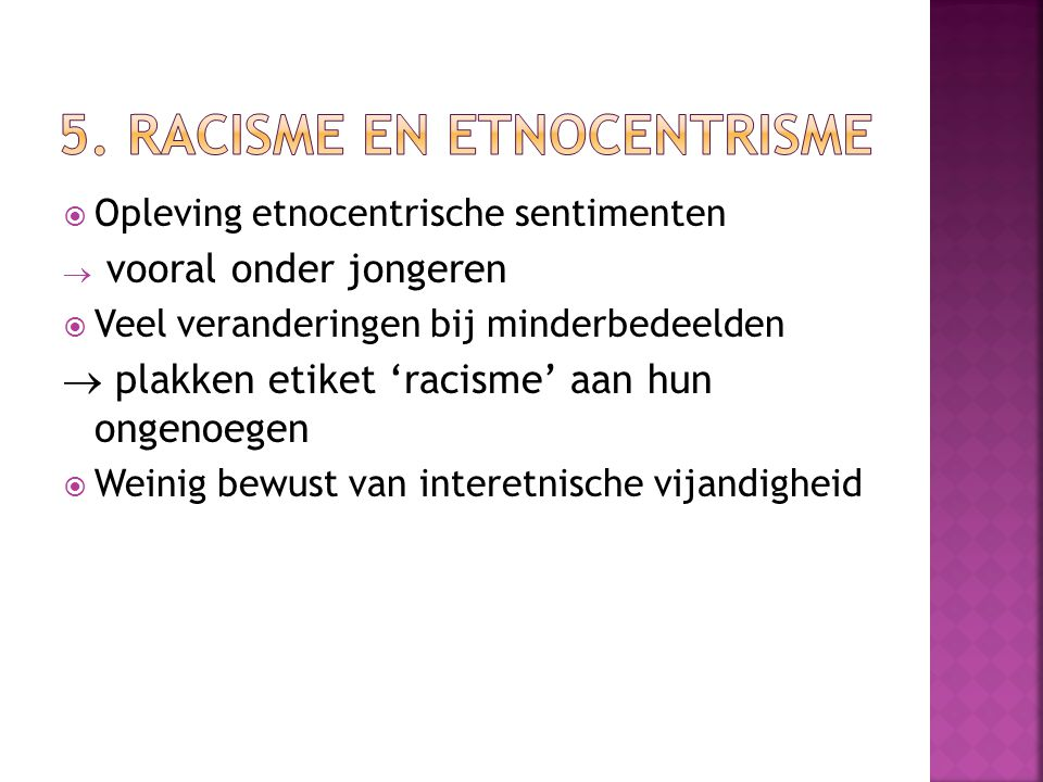 5. Racisme en etnocentrisme