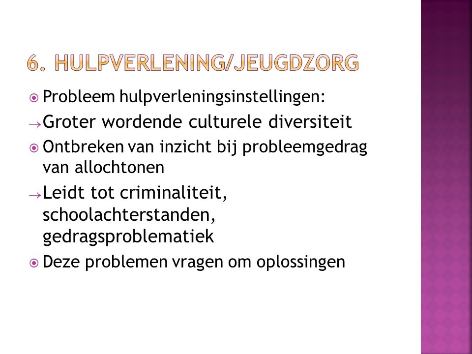 6. Hulpverlening/jeugdzorg