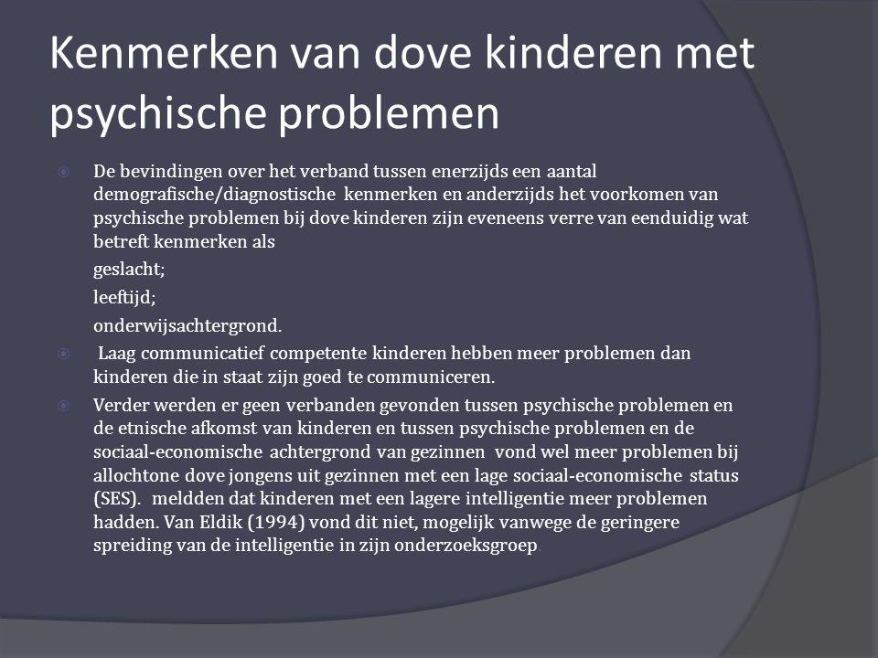 Kenmerken van dove kinderen met psychische problemen