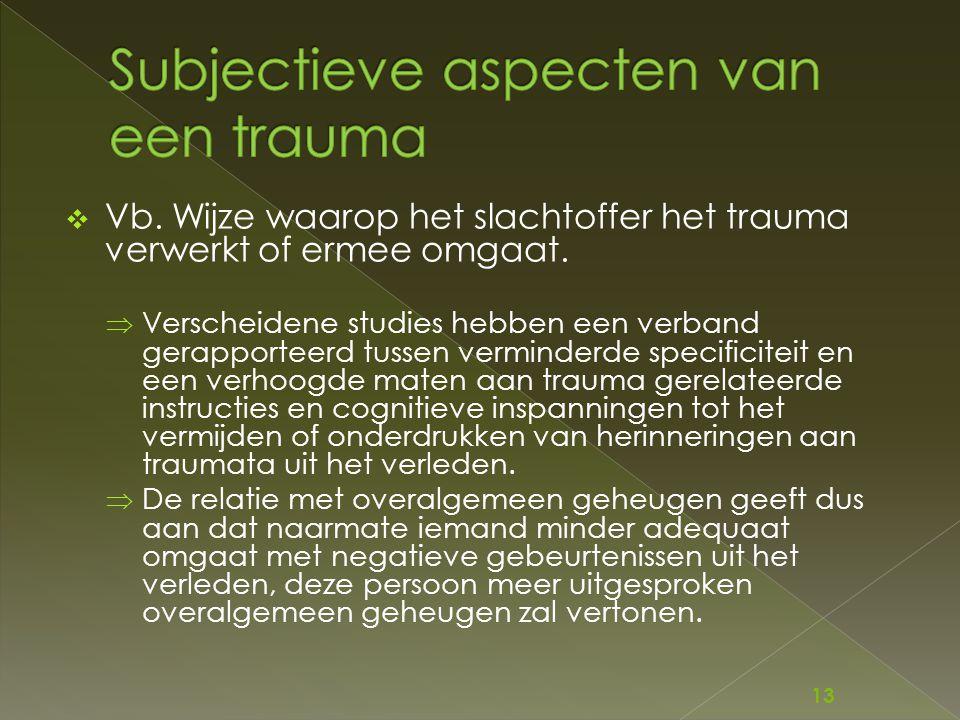 Subjectieve aspecten van een trauma