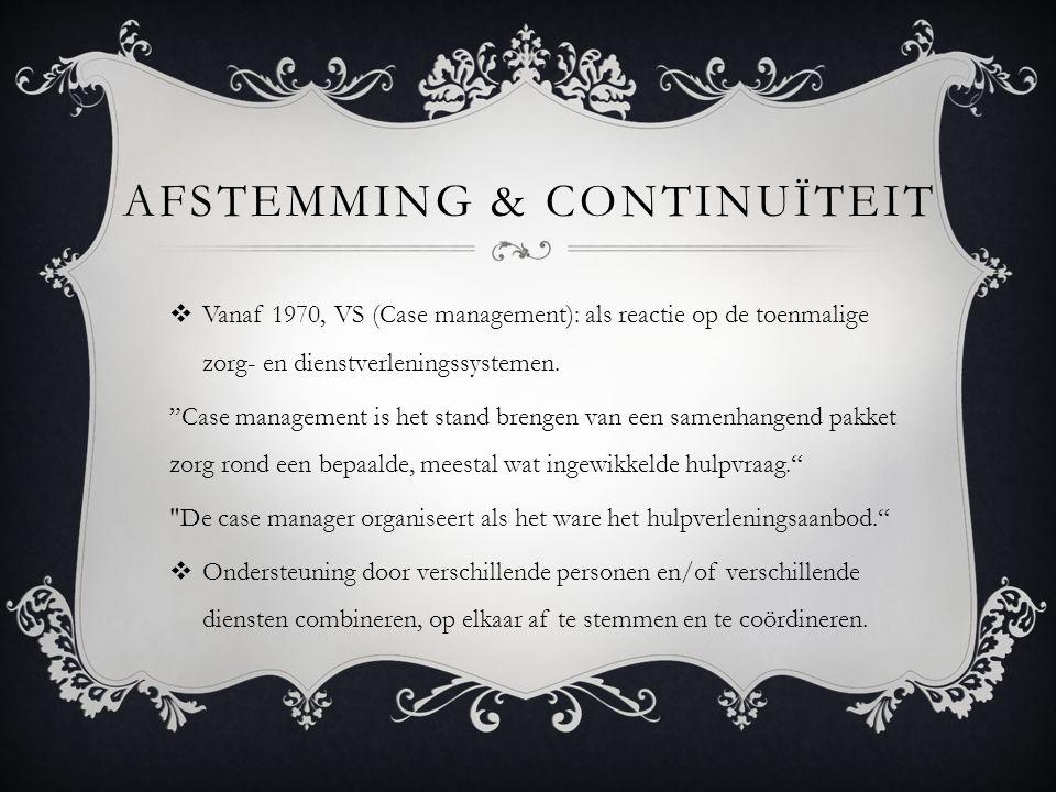 Afstemming & continuïteit