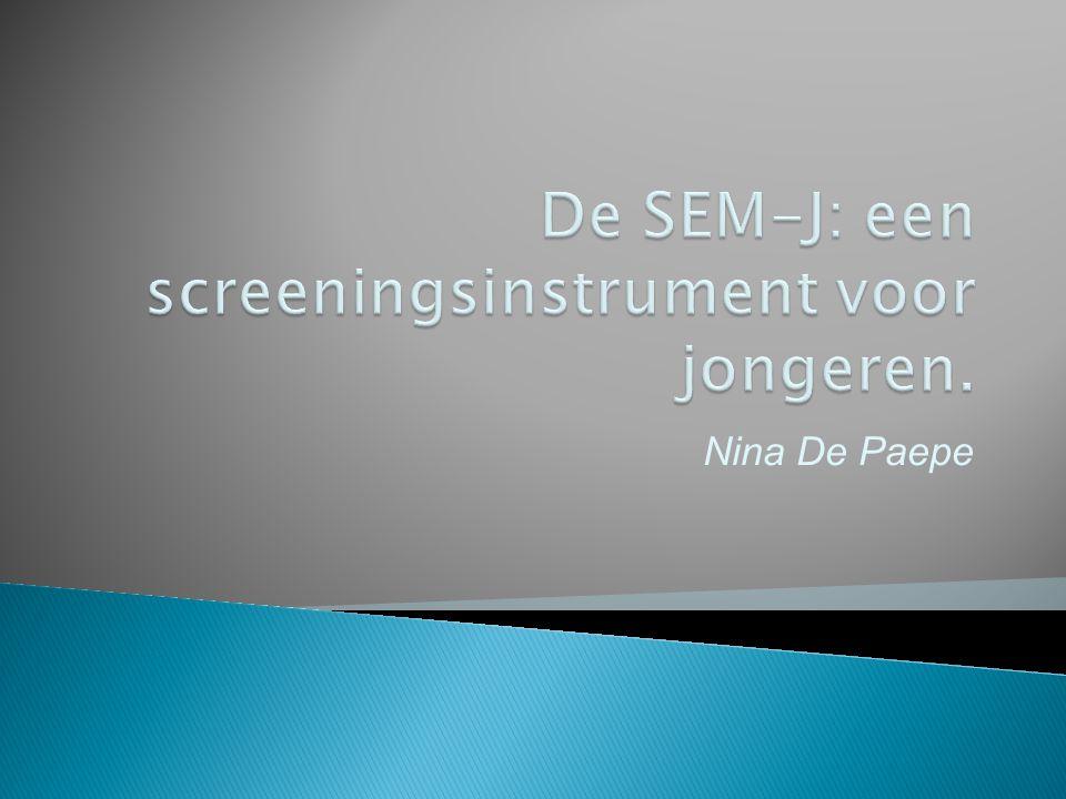 De SEM-J: een screeningsinstrument voor jongeren.