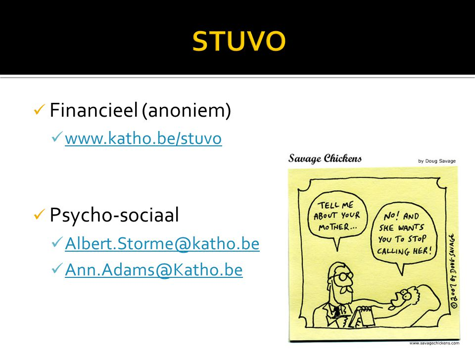 STUVO Financieel (anoniem) Psycho-sociaal www.katho.be/stuvo