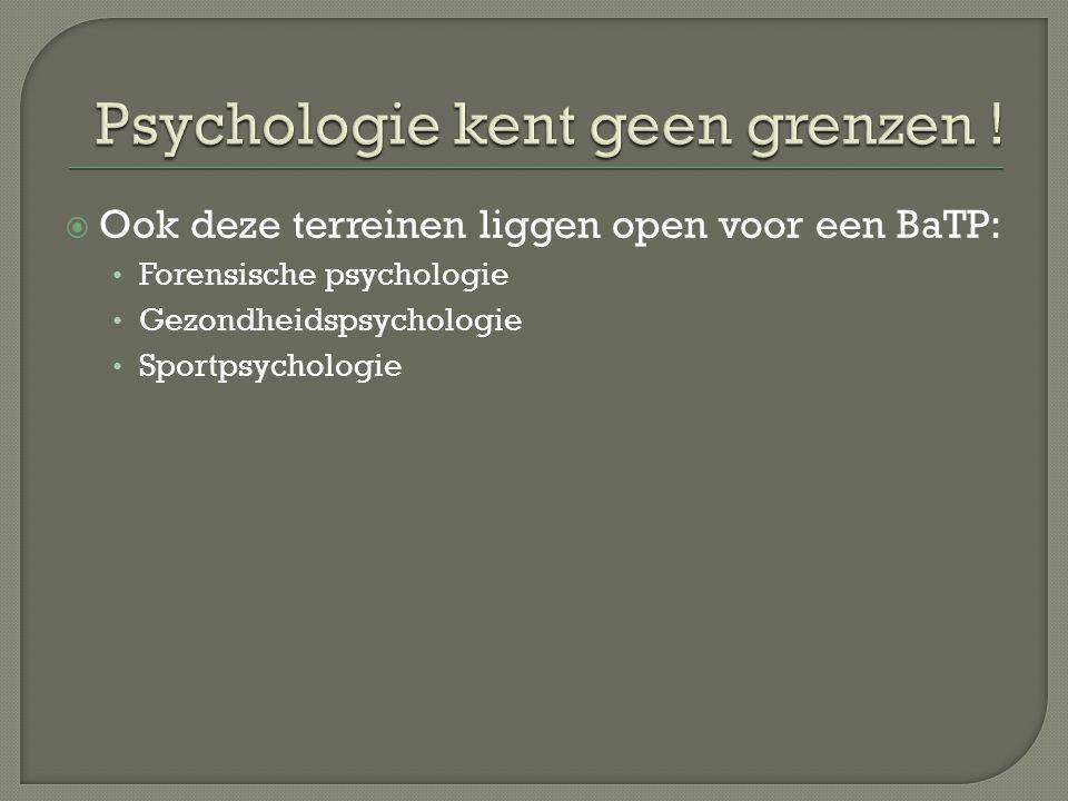 Psychologie kent geen grenzen !