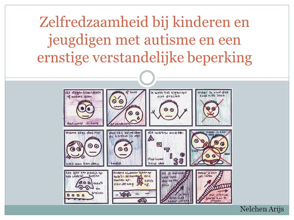 Zelfredzaamheid bij kinderen en jeugdigen met autisme en een ernstige verstandelijke beperking