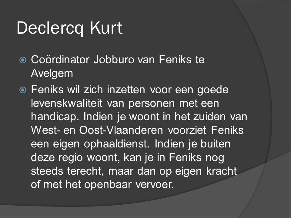 Declercq Kurt Coördinator Jobburo van Feniks te Avelgem