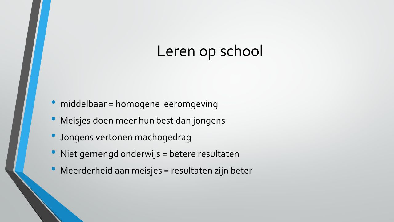 Leren op school middelbaar = homogene leeromgeving