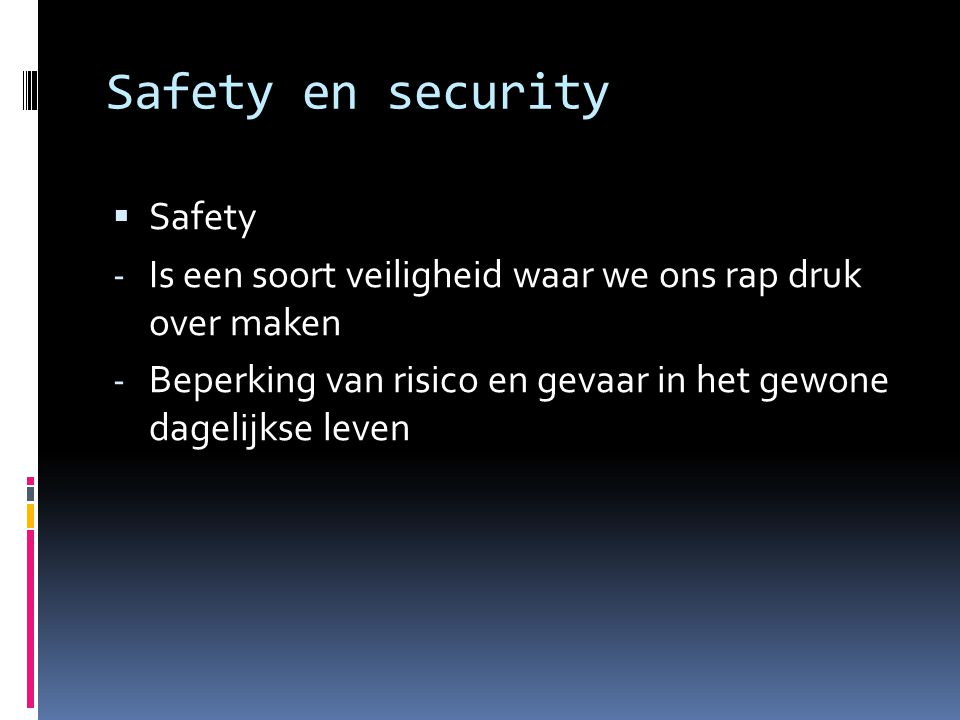 Safety en security Safety