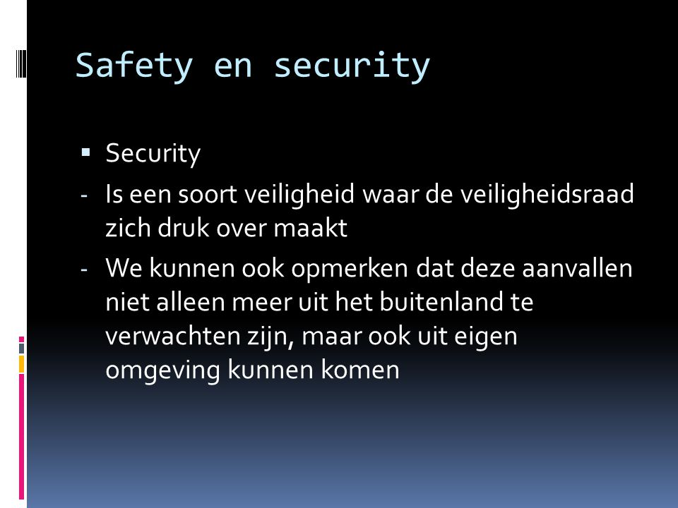 Safety en security Security