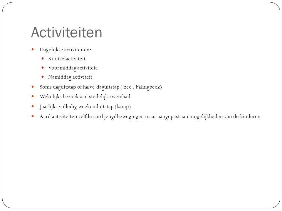 Activiteiten Dagelijkse activiteiten: Knutselactiviteit