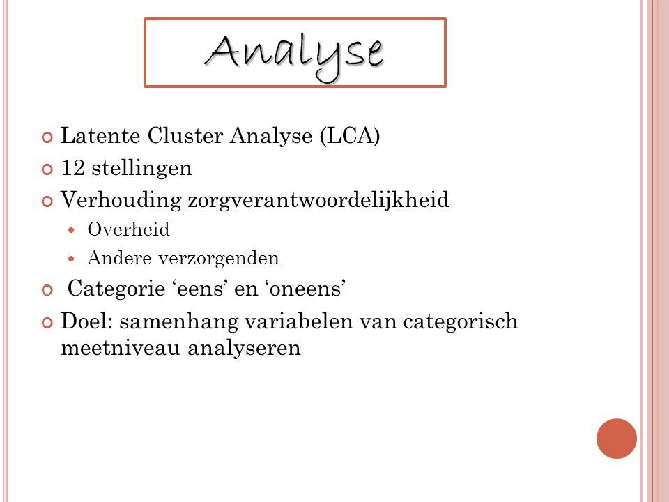 Analyse Latente Cluster Analyse (LCA) 12 stellingen