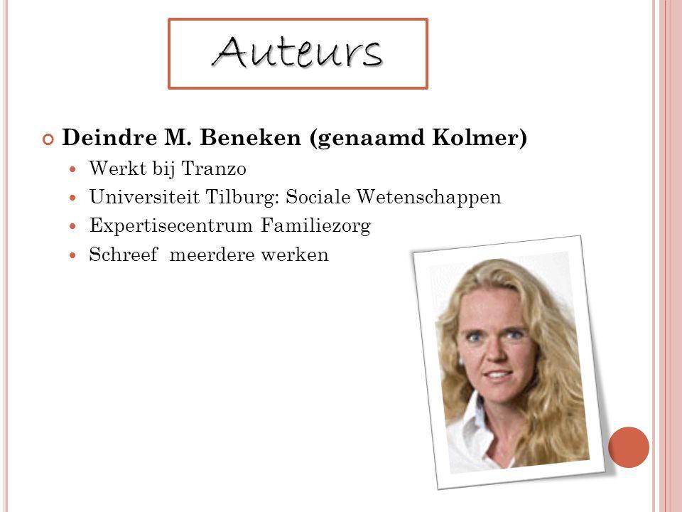 Auteurs Deindre M. Beneken (genaamd Kolmer) Werkt bij Tranzo