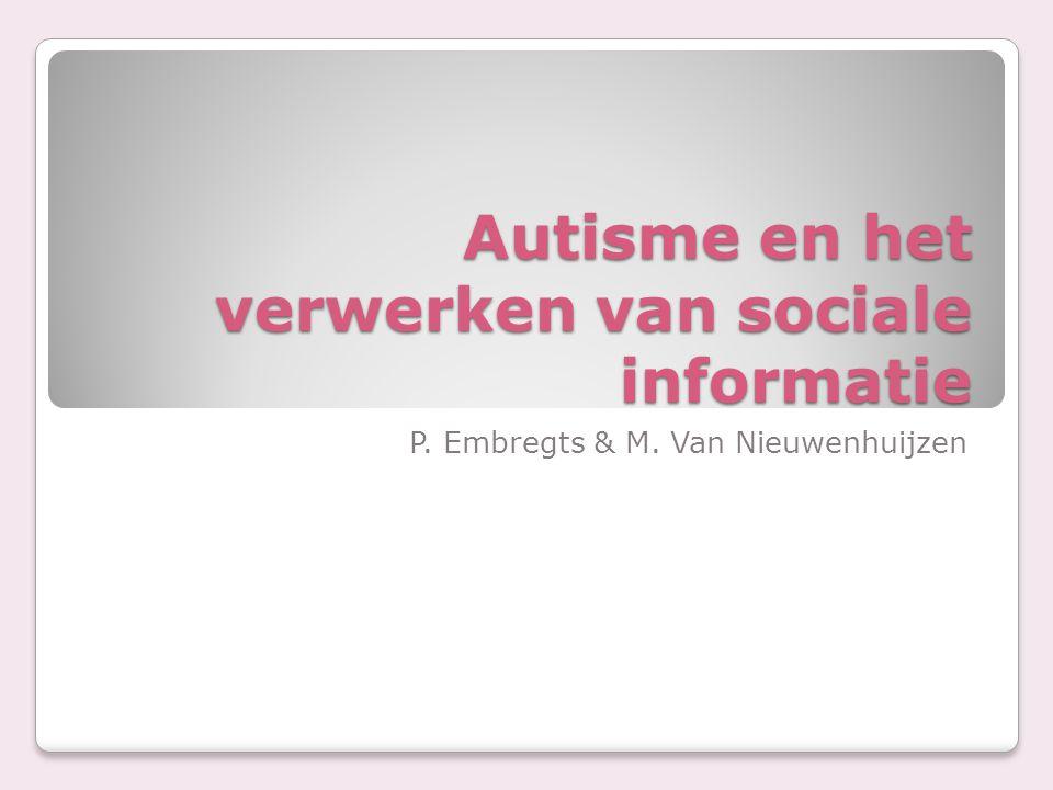 Autisme en het verwerken van sociale informatie