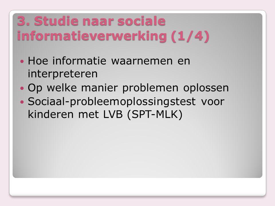 3. Studie naar sociale informatieverwerking (1/4)