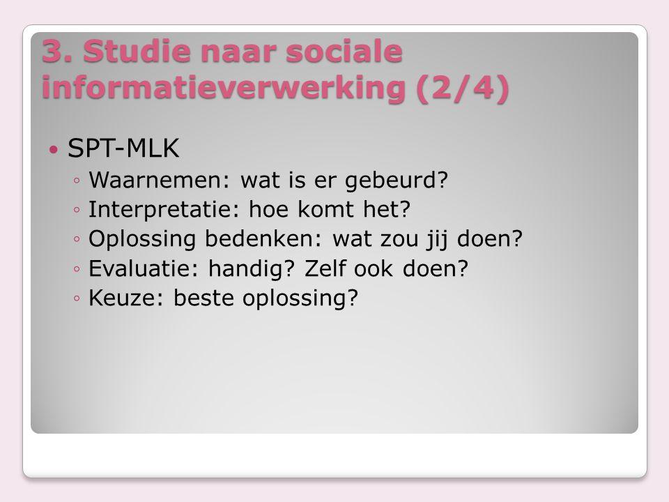 3. Studie naar sociale informatieverwerking (2/4)