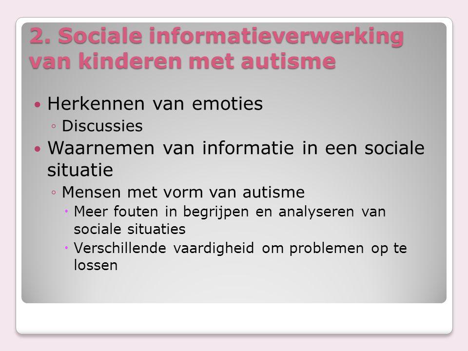 2. Sociale informatieverwerking van kinderen met autisme