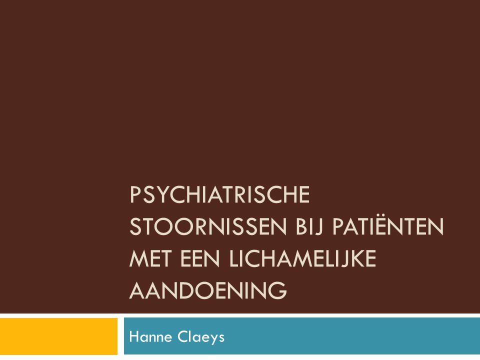 Psychiatrische stoornissen bij patiënten met een lichamelijke aandoening