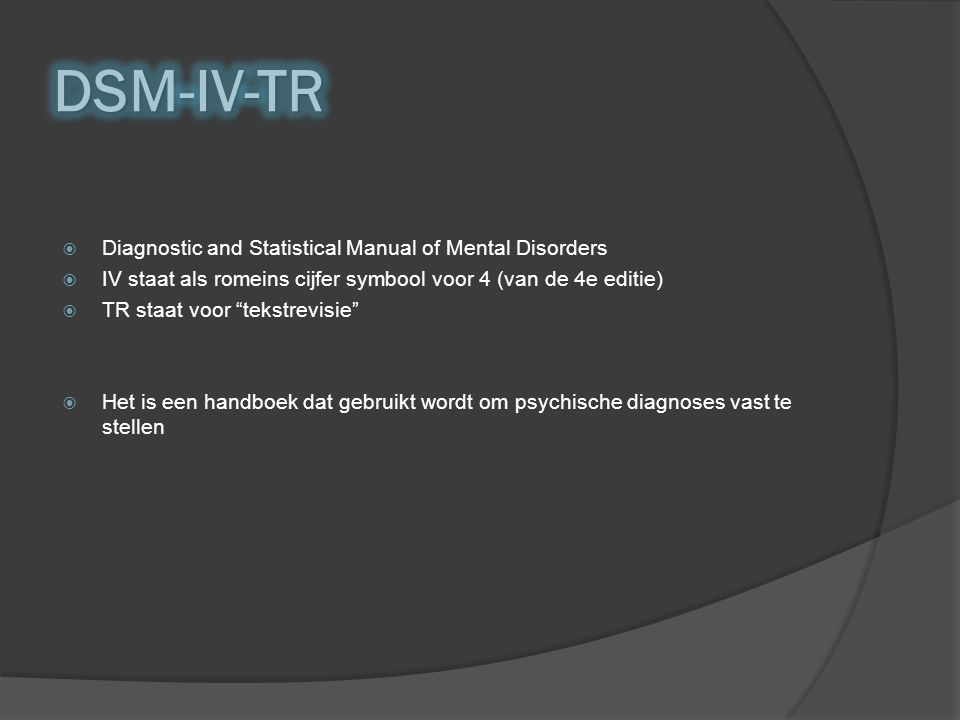 DSM-IV-TR Diagnostic and Statistical Manual of Mental Disorders