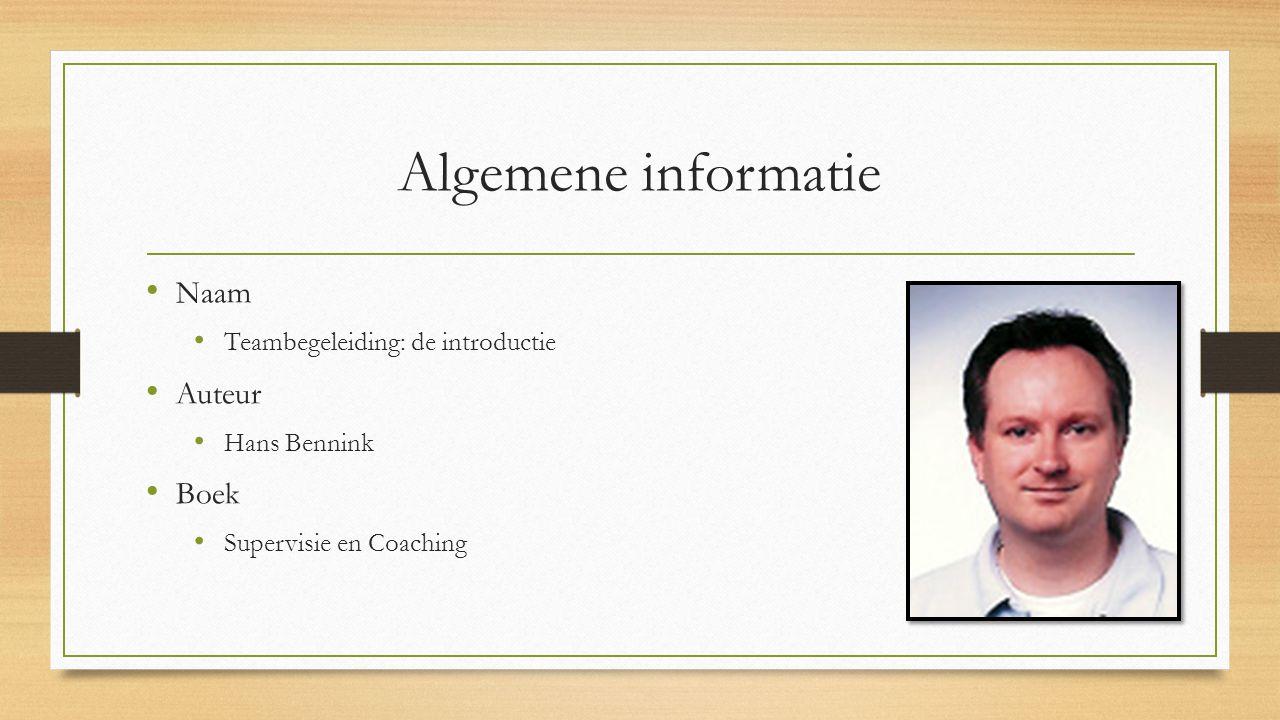 Algemene informatie Naam Auteur Boek Teambegeleiding: de introductie