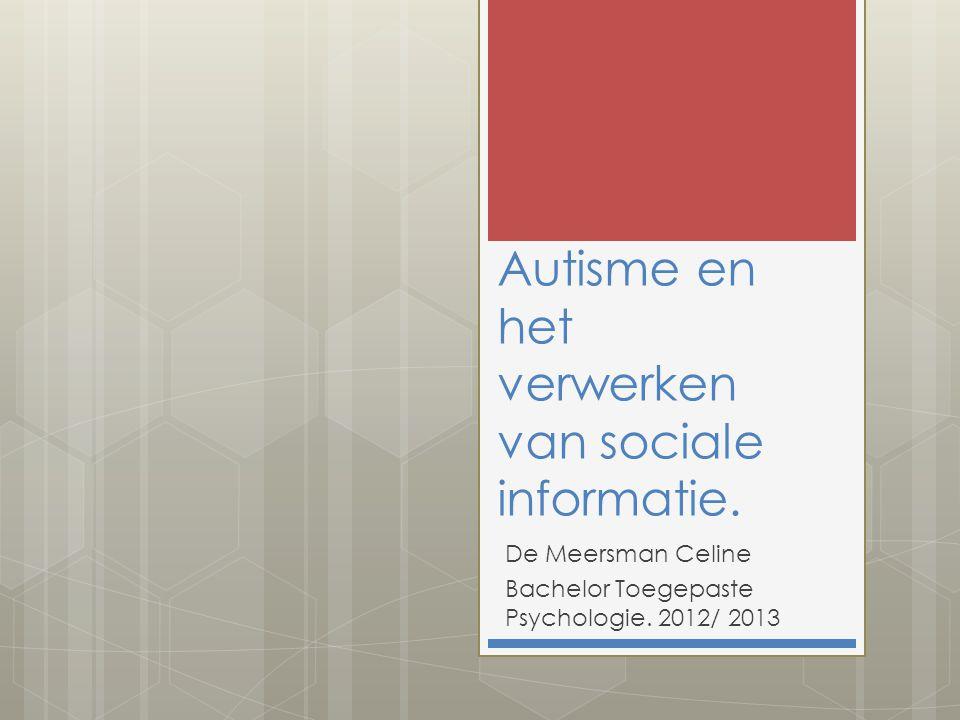 Autisme en het verwerken van sociale informatie.