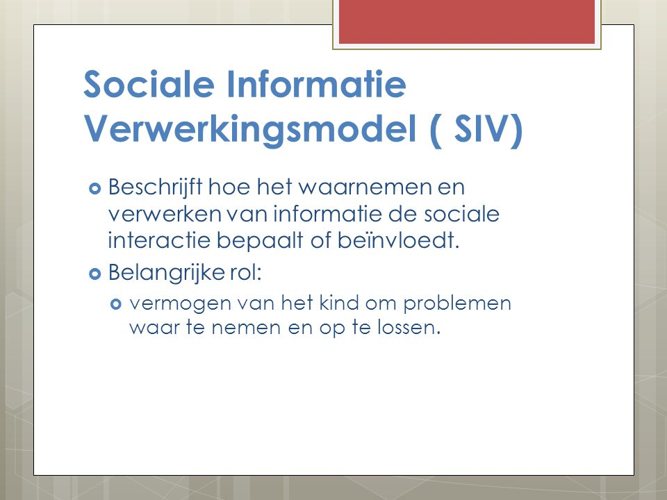 Sociale Informatie Verwerkingsmodel ( SIV)