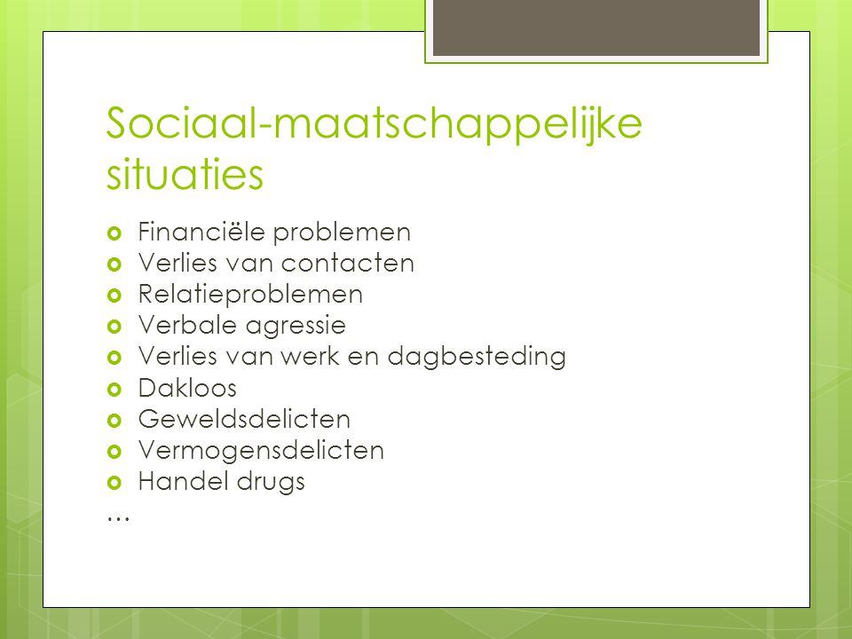 Sociaal-maatschappelijke situaties