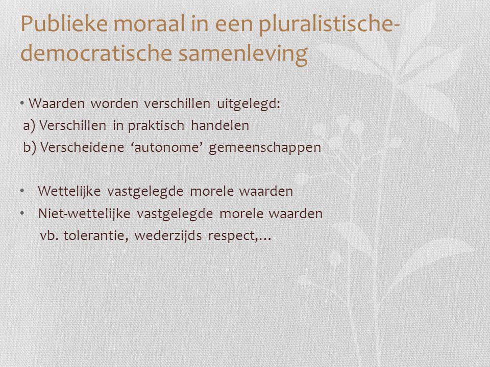Publieke moraal in een pluralistische- democratische samenleving